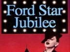 Ford Star Jubilee TV Show
