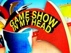 Game Show In My Head TV Show