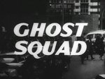 Ghost Squad (UK) TV Show