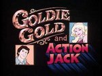 Goldie Gold and Action Jack TV Show