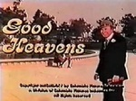 Good Heavens TV Show