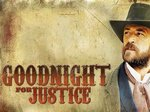 Goodnight For Justice TV Show