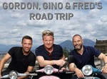 Gordon, Gino & Fred's Road Trip (UK) TV Show