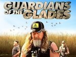 Guardians of The Glades TV Show