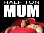 Half Ton Mum (UK) TV Show