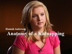 Hannah Anderson: Anatomy of a Kidnapping TV Show