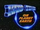 Hard Time on Planet Earth TV Show