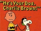 He's Your Dog, Charlie Brown TV Show