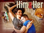 Him and Her (UK) TV Show