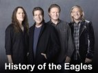 History of the Eagles TV Show