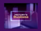 History's Business TV Show
