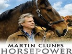 Horsepower With Martin Clunes (UK) TV Show