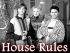 House Rules (1998) TV Show