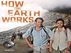 How the Earth Works TV Show