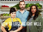 How To Lose Weight Well TV Show