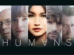 Humans (UK) TV Show