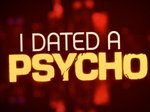 I Dated a Psycho TV Show