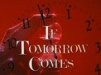 If Tomorrow Comes TV Show