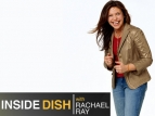 Inside Dish with Rachael Ray TV Show