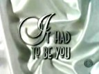 It Had to Be You TV Show