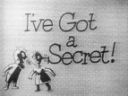 I've Got A Secret (1952) TV Show