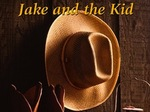 Jake and The Kid TV Show