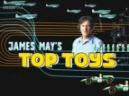 James May's Top Toys (UK) TV Show