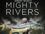 Jeremy Wade's Mighty Rivers tv show photo