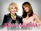 Joan & Melissa: Joan Knows Best? TV Show