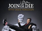 Join or Die with Craig Ferguson TV Show