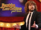 Justin Lee Collins: Good Times (UK) TV Show