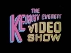Kenny Everett Video Show (UK) TV Show