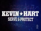 Kevin Hart: Serve & Protect TV Show