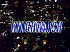 Knightwatch TV Show