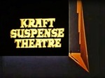 Kraft Suspense Theatre TV Show