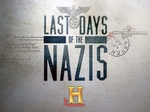 Last Days of the Nazis TV Show