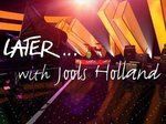 Later... with Jools Holland (UK) TV Show