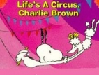 Life Is a Circus, Charlie Brown TV Show