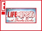 Life Is Great With Brooke Burke TV Show