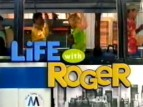 Life with Roger TV Show