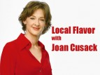 Local Flavor with Joan Cusack TV Show