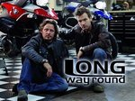 Long Way Round (UK) TV Show