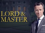 Lord & Master TV Show
