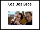 Los Dos Bros (UK) TV Show