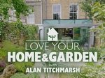 Love Your Home and Garden (UK) TV Show