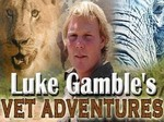 Luke Gamble's Vet Adventures (UK) TV Show