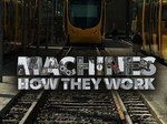 Machines: How They Work TV Show