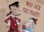 Mad Jack the Pirate TV Show