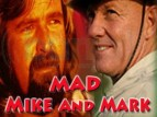 Mad Mike and Mark tv show photo