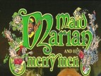 Maid Marian and Her Merry Men (UK) tv show photo